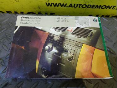 - Návod na obsluhu Škoda Autorádio MS 402 MS 402A / Skoda Car radio MS 402 MS 402A